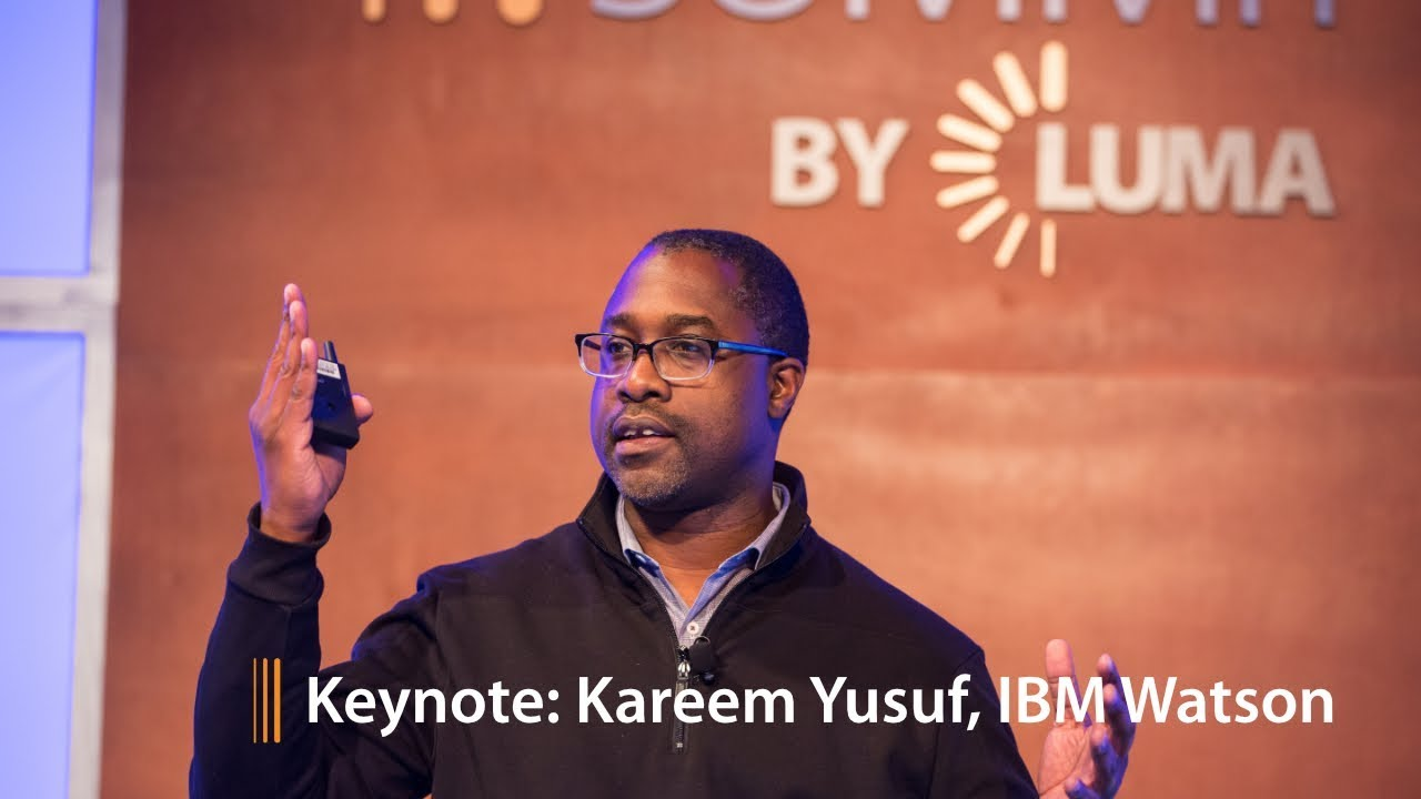 LUMA's Digital Marketing Summit '17: Kareem Yusuf Ph.D., IBM ...