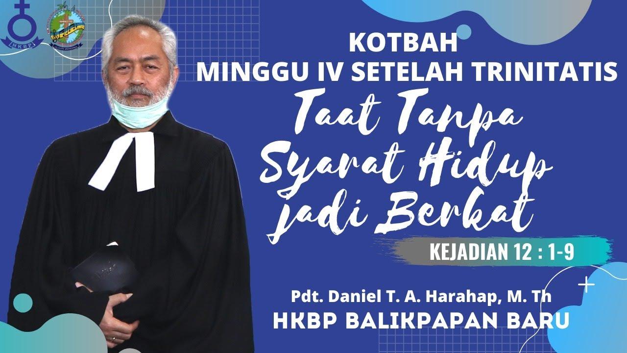 KOTBAH MINGGU IV SETELAH TRINITATIS 5 Juli 2020 - Taat Tanpa Syarat Hidup Jadi Berkat