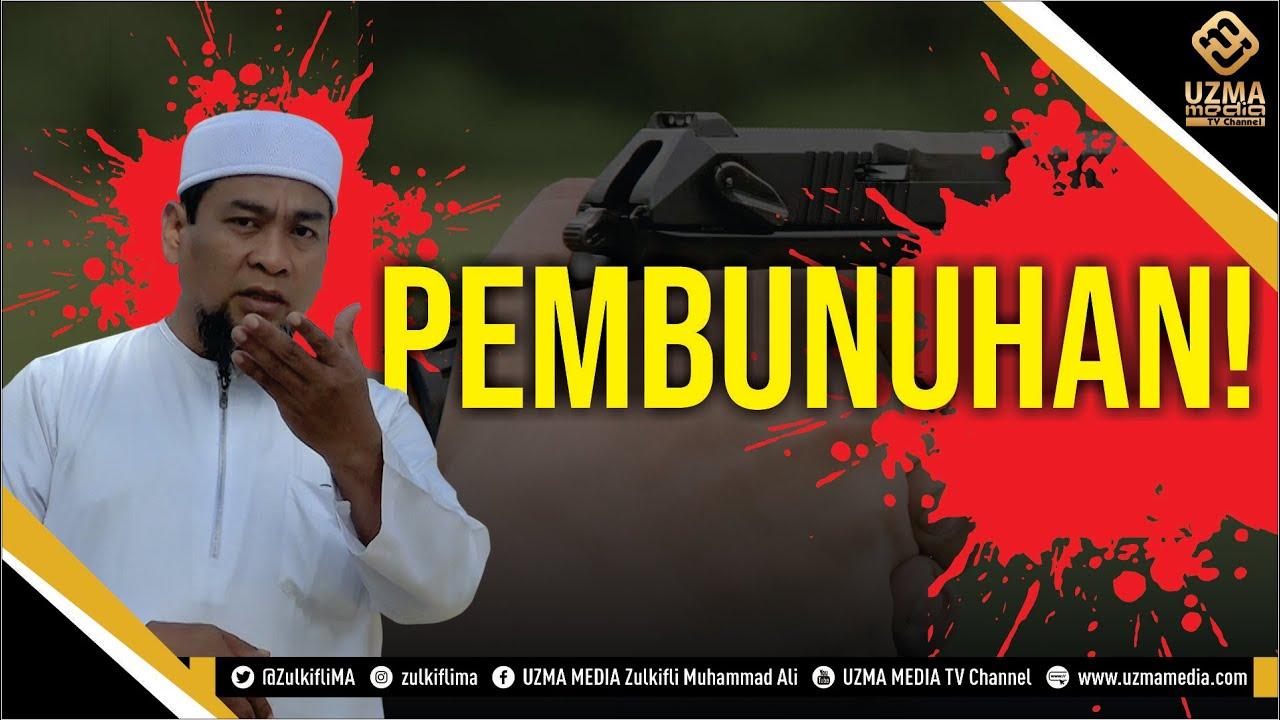 Download PEMBUNUHAN!   UST. ZULKIFLI MUHAMMAD ALI