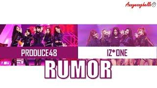 PRODUCE48 프로듀스48 RUMOR