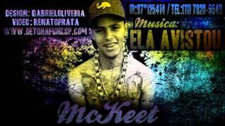 MC Keet - Ela Avistou - Música nova 2013 (Dj Jorgin) Lançamento 2013 ...