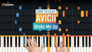 "How To Play ""Wake Me Up"" by Avicii 
