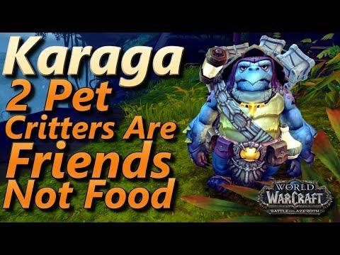 Karaga WoW 2 Pet Leveling Strategy Pet Battle World Quest Critters Are Friends Not Food BFA