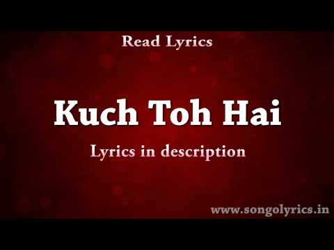Kuch to hai (do lafzo ki kahani ) armaan malik with lyrics