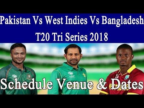 Pakistan Vs West Indies Vs Bangladesh T20 Tri Series 2018 Schedule, Time Table, News thumbnail