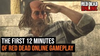 The First 12 Minutes of Red Dead Online