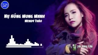 Nụ Hồng Mong Manh (Remix) Wendy Thảo