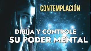 EL PODER DE LA MENTE-CONTEMPLACIÓN - DIRIJA Y CONTROLE SU PODER MENTAL John Kehoe Parte02 (Español)