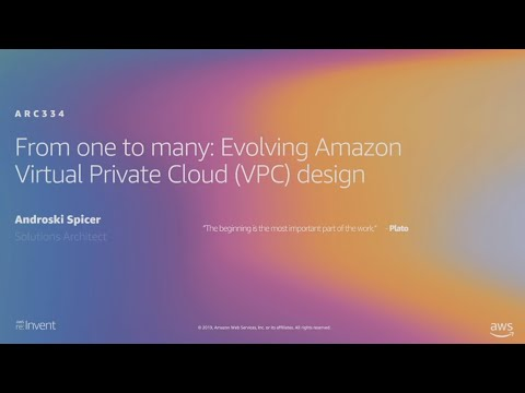 AWS re:Invent 2019: [REPEAT 2] From one to many: Evolving VPC design (ARC334-R2)