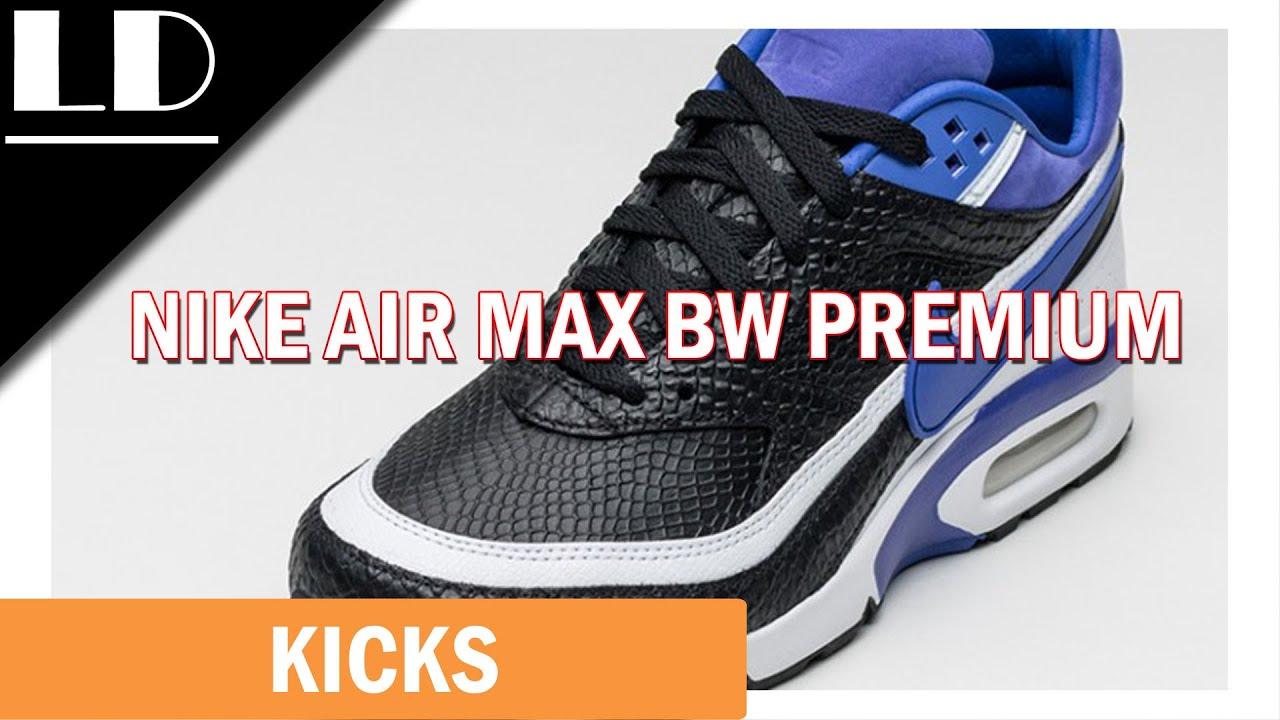 quality design 24871 45b36 Nike Air Max BW Premium - YouTube
