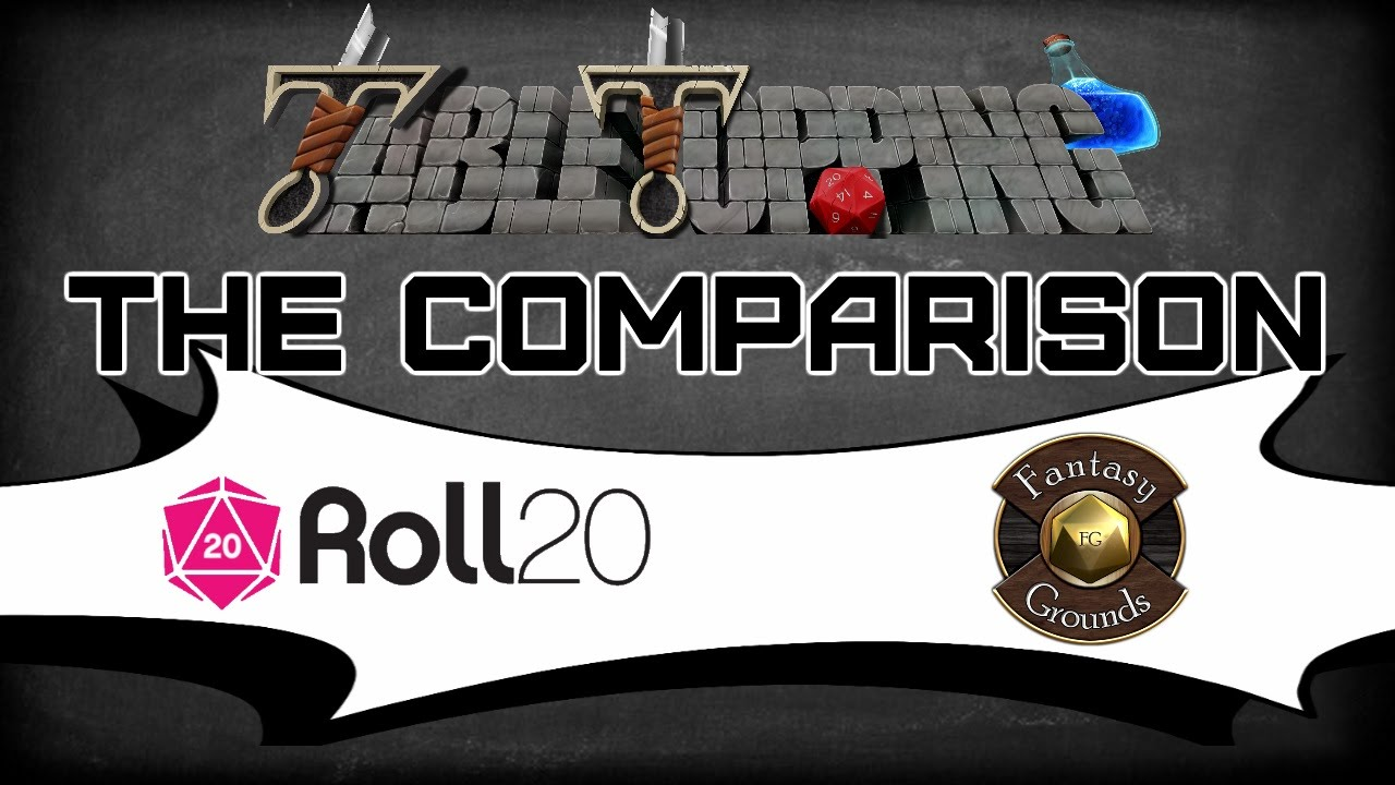 Let's Compare Roll20 & Fantasy Grounds