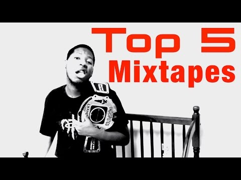 Top 5: Mixtapes Of All Time