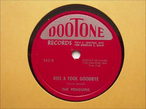 The Penguins- Kiss A Fool Goodbye (78 RPM Transfer) Mp3