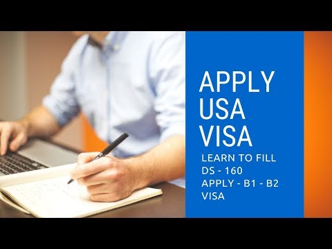 How To Apply USA Visa Online And Fill DS 160 USA Visa Application Form