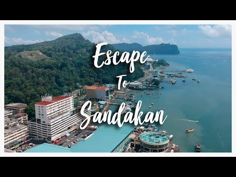 Escape to Sandakan 2018 - Malaysia | Travel | Things to do |