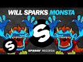 Download Will Sparks - Monsta MP3 song and Music Video