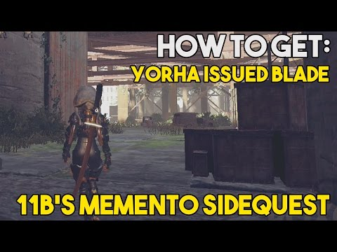 "Nier: Automata How To Get The ""YoRHa Issued Blade"" (11B's Memento Sidequest Walkthrough)"