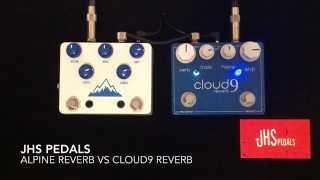 JHS Pedals Alpine Reverb vs Cloud 9 Reverb