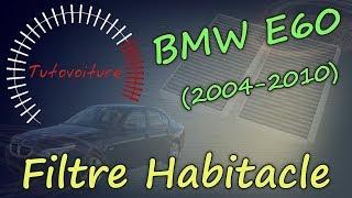 changer ses filtres habitacle - BMW E60 530D