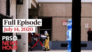 PBS NewsHour full episode, July 14, 2020