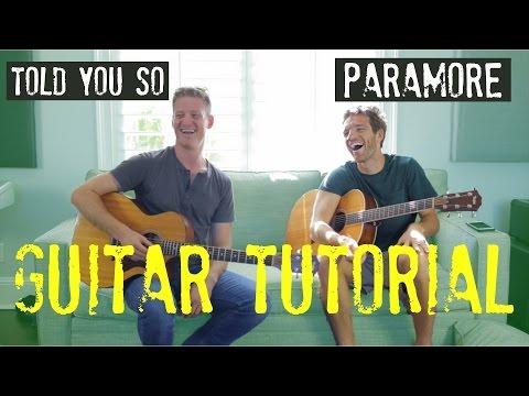 Paramore - Told You So - GUITAR TUTORIAL!!  (guitar lead + chords)