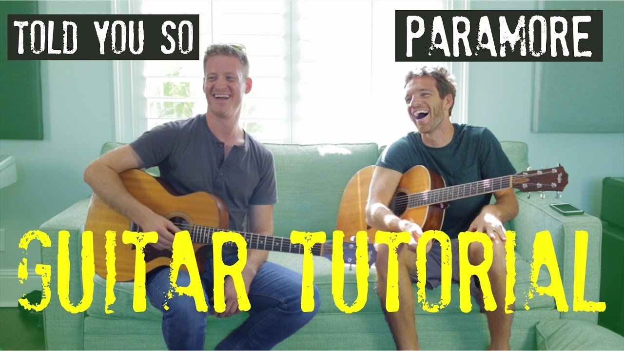 Paramore Told You So Guitar Tutorial Guitar Lead Chords