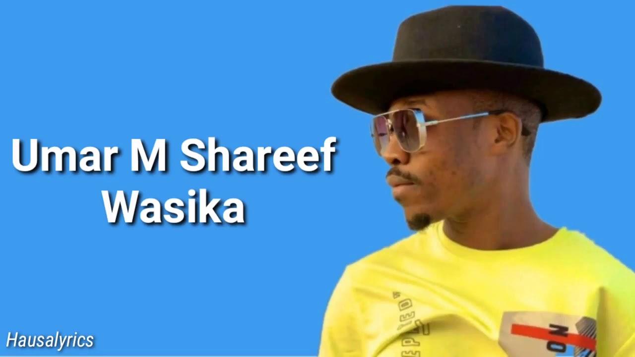 Download umar m sharif wasika