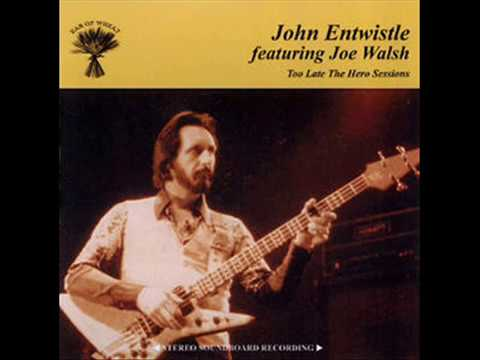 John Entwistle - Too Late The Hero Sessions (1979)