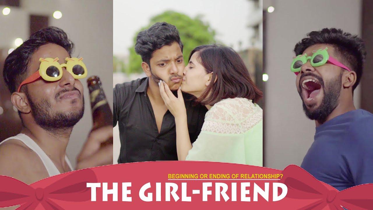 The Girl-Friend Part-2 | Begining or Ending of Relationship? | Abhishek Kohli