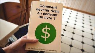 Comment devenir riche en écrivant un livre ?