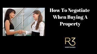 How To Negotiate When Buying A Property