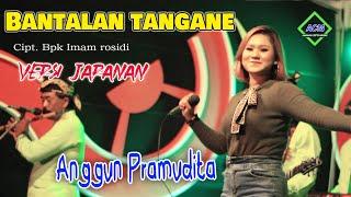 Anggun Pramudita - Bantalan tangane
