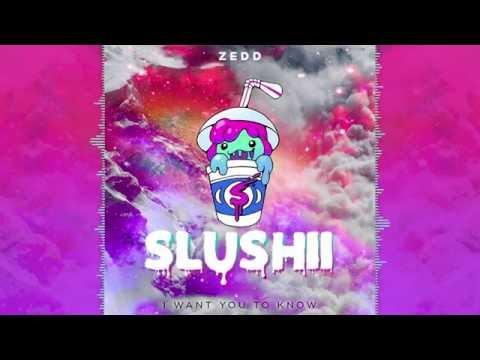 Zedd ft. Selena Gomez - I Want You To Know (Slushii Remix)