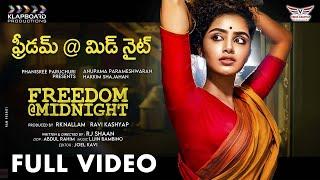 Freedom @ Midnight Latest Telugu Short Film | Anupama Parameswaran | Shaan | RK Nallam | RaviKashyap