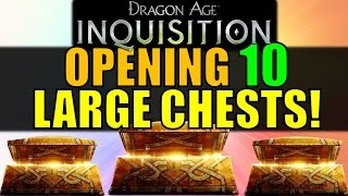 Opening Ten Large Chests! (dragon Age: Inquisition)