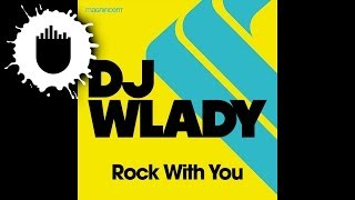 DJ Wlady - Rock With You (Cover Art)