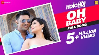 Oh Baby | Hoichoi Unlimited | Armaan Malik, Nikhita Gandhi | Dev, Puja, Saswata,Kharaj,Arna M