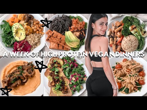 ONE WEEK OF VEGAN HIGH PROTEIN DINNERS IN QUARANTINE - 7 EASY & QUICK MEALS = 173G PROTEIN!
