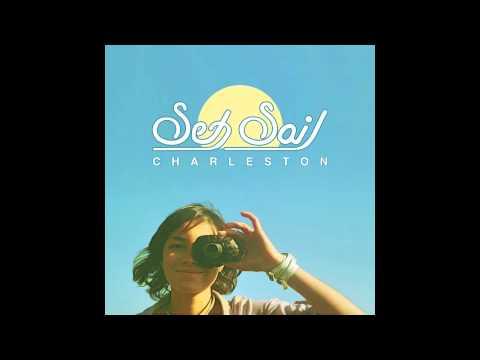 Charleston - Set Sail