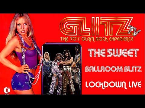 "GLITZ - Ballroom Blitz (The Sweet) - Locked Down ""Live"""