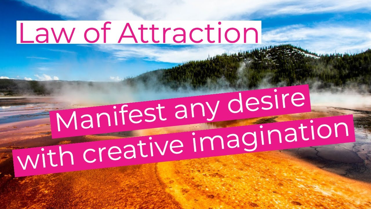 Law of attraction: Attract any desire with creative imagination (Manifesting, Neville Goddard)