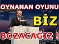 Cumhurbaşkanı Erdoğan Oynanan Oyunu Biz Bozacağız mp3