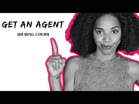 5 ways to get an ACTING AGENT during the Pandemic