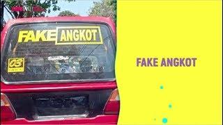 FAKE ANGKOT INDONESIA