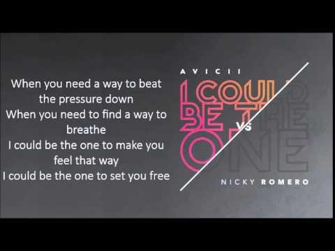 Avicii Vs Nicky Romero I Could Be The One Lyrics Youtube