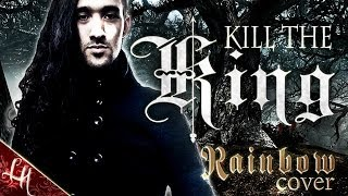 RAINBOW KILL THE KING cover by LEANDRO HLADKOWICZ Ritchie Blackmore Ronnie James Dio vocal karaoke