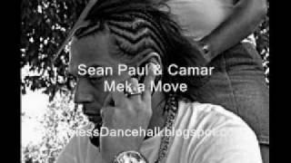 Sean Paul & Camar - Mek a Move