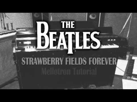 The Beatles - Strawberry Fields Forever (Mellotron Tutorial)
