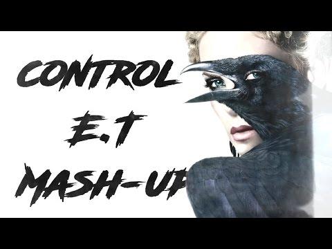 Multifemales || Control - E.T Mash-up