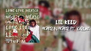 Lil Keed - Higher N Higher (feat. Karlae) [Official Audio]